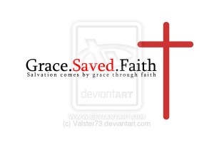 Grace_Saved_Faith_version_2_by_Valster73