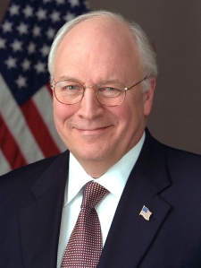 "Dick Cheney was U.S. Vice President from 2001 to 2009. His great Aunt Bertha once said of him, ""Our little Dick is one helluva a little shit. That would shoot his own hunter partner given the opportunity. Thank Jesus he'll never become Vice President of the U.S. under the Presidency of a half-brained twit of a President. Lord only knows what kinda shit-storm he'd help create in the Middle East if he did."""